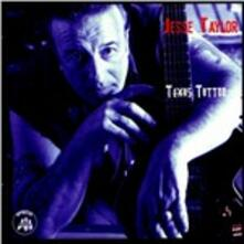 Texas Tatoo - CD Audio di Jesse Taylor