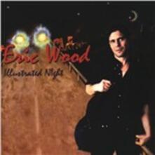 Illustrated Night - CD Audio di Eric Wood