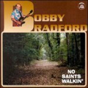 No Saints Walkin' - CD Audio di Bobby Bradford
