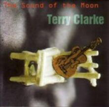 The Sound of the Moon - CD Audio di Terry Clarke
