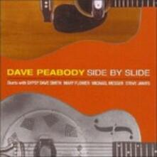 Side by Slide - CD Audio di Dave Peabody