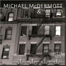 West Side Stories - CD Audio di Michael McDermott,Westies