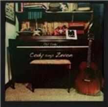 Cody Sings Zevon - CD Audio di Phil Cody