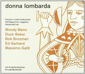 Donna Lombarda - CD Audio di Bob Brozman,Woody Mann,Duck Baker