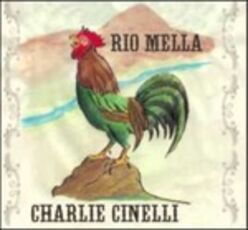 CD Rio Mella Charlie Cinelli