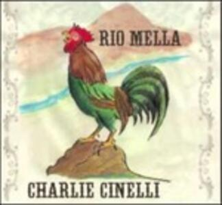 Rio Mella - CD Audio di Charlie Cinelli