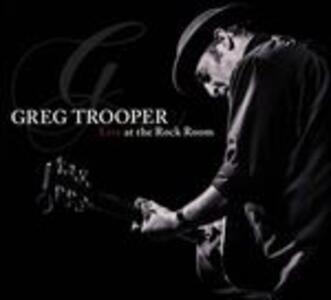 Live at the Rock Room - CD Audio di Greg Trooper