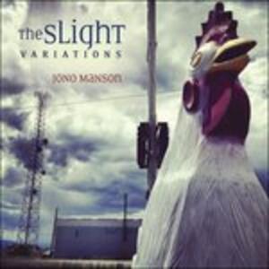 The Slight Variations - CD Audio di Jono Manson