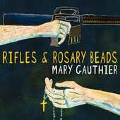 CD Rifles and Rosary Beads Mary Gauthier