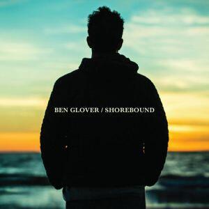 Shorebound - CD Audio di Ben Glover