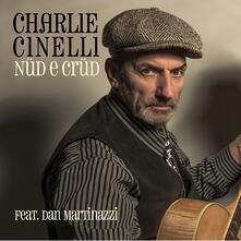 Nüd e crüd - CD Audio di Charlie Cinelli