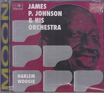 Harlem Woogie - CD Audio di James P. Johnson
