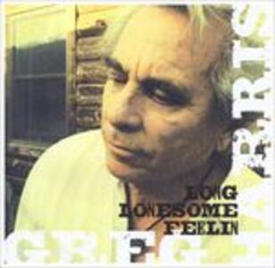 Long Lonesome Feelin - CD Audio di Greg Harris