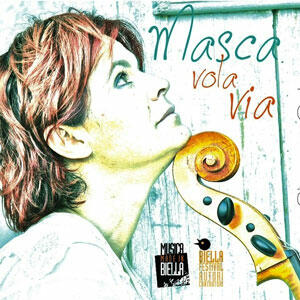 Masca vola via. Folk piemontese - CD Audio di Simona Colonna