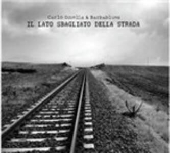 Il lato sbagliato della strada - CD Audio di Carlo Ozzella,Barbablues