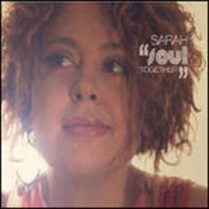 Soul Together - CD Audio di Sarah Cappelletti