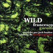 Wild - CD Audio di Francesco Garolfi