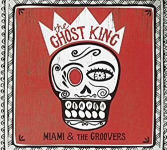 The Ghost King - CD Audio di Groovers,Miami