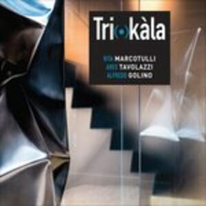 Tri(O)kàla - CD Audio di Rita Marcotulli,Ares Tavolazzi,Alfredo Golino