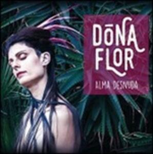 Alma desnuda - CD Audio di Dona Flor