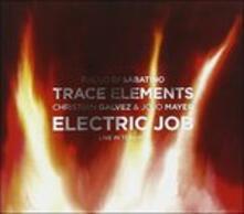 Electric Trip (feat. Paolo Di Sabatino) - CD Audio di Trace Elements