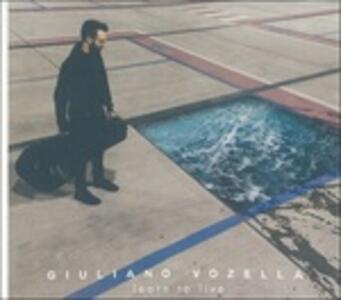 Learn to Live - CD Audio di Giuliano Vozella