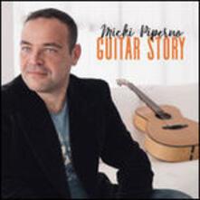 Guitar Story - CD Audio di Micki Piperno