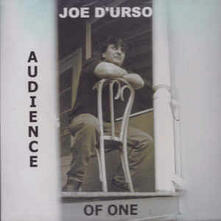 Audience of One - CD Audio di Joe D'Urso,Stone Caravan