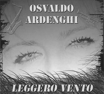 Leggero vento - CD Audio di Osvaldo Ardenghi