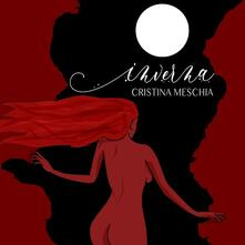 Inverna - CD Audio di Cristina Meschia