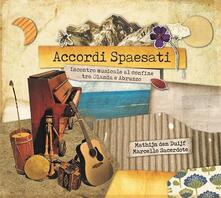 Accordi spaesati - CD Audio di Marcello Sacerdote,Mathijn Den Duijf