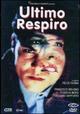 Cover Dvd DVD Ultimo respiro
