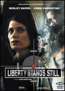 Liberty Stands Still di Kari Skogland - DVD