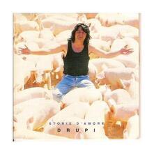 Storie d'amore - CD Audio di Drupi