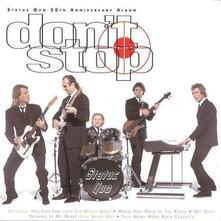 Don't Stop (30th Anniversary Album) - CD Audio di Status Quo