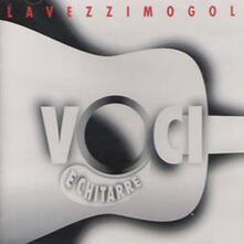 Voci e chitarre - CD Audio di Mario Lavezzi