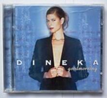 Good Morning - CD Audio di Dineka
