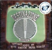 Destinazione Neapolis '99 - CD Audio