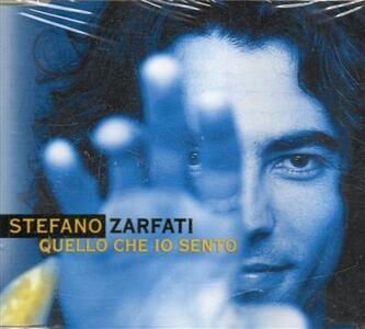 Quello che io sento - CD Audio di Stefano Zarfati