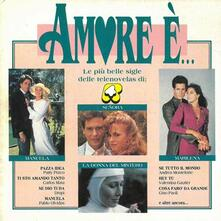 Amore È... - CD Audio di Drupi