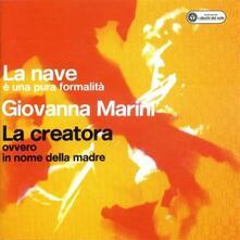 La nave - La creatora - CD Audio di Giovanna Marini