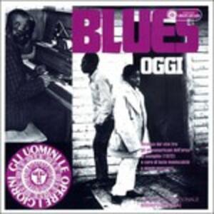 Blues oggi - CD Audio