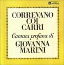 Correvano coi carri - CD Audio di Giovanna Marini