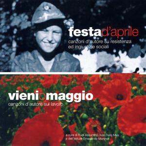 Festa d'Aprile - Vieni o Maggio - CD Audio