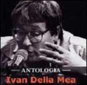 CD Antologia Ivan Della Mea