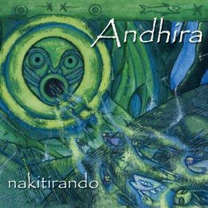 Nakitirando - CD Audio di Andhira