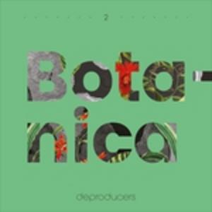 Vinile Botanica Deproducers 0