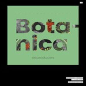 CD Botanica di Deproducers