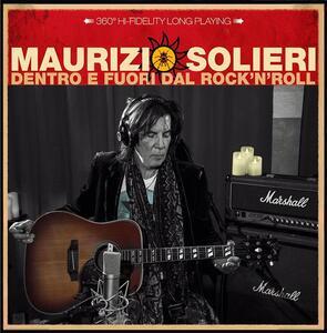 Dentro e fuori dal Rock 'n' Roll - Vinile LP di Maurizio Solieri