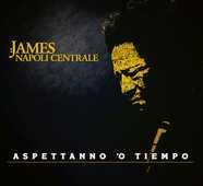 CD Aspettanno 'o tiempo Napoli Centrale James Senese